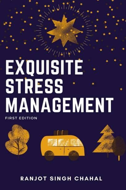 Exquisite Stress Management
