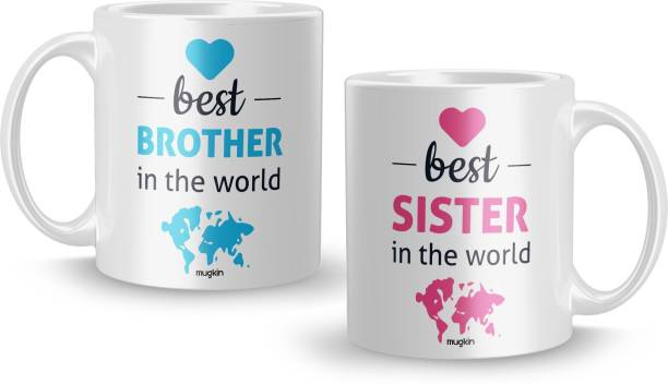 MUGKIN Special Best Brother In The World & Best Sister In The World Printed Combos For Bhai, Behan, Bro, Sis White Ceramics 350 ml Ceramic Coffee Mug