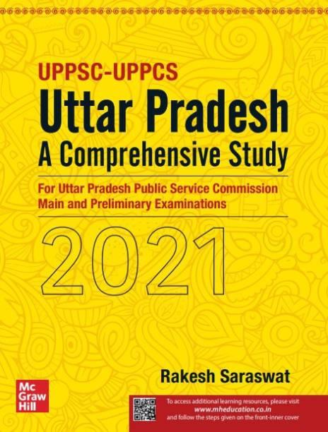 Uttar Pradesh – A Comprehensive Study for Uttar Pradesh Public Service Commission Main and Preliminary Examinations| UPPSC, UPPCS