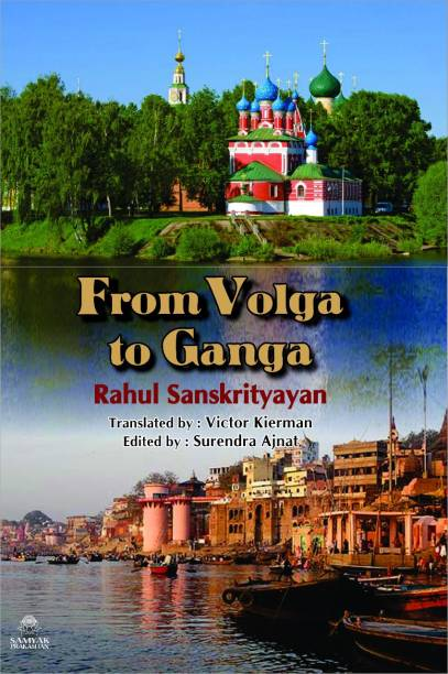 FROM VOLGA TO GANGA - A PICTURE IN NINETEEN STORIES OF THE HISTORICAL, ECONOMIC AND POLITICAL EVOLUTION OF THE HUMAN SOCIETY