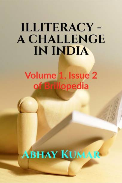 ILLITERACY - A CHALLENGE IN INDIA