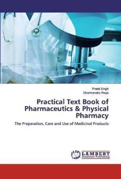 Practical Text Book of Pharmaceutics & Physical Pharmacy