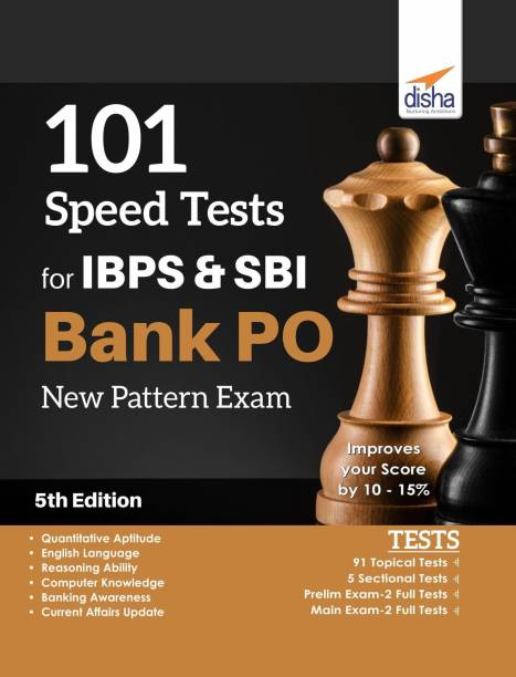 101 Speed Tests for IBPS & SBI Bank PO New Pattern Exam 5th Edition