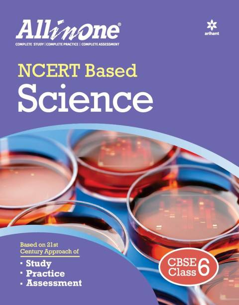 CBSE All In One NCERT Based Science Class 6 for 2022 Exam (Updated edition for Term 1 and 2)
