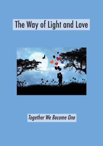 The Way of Light and Love