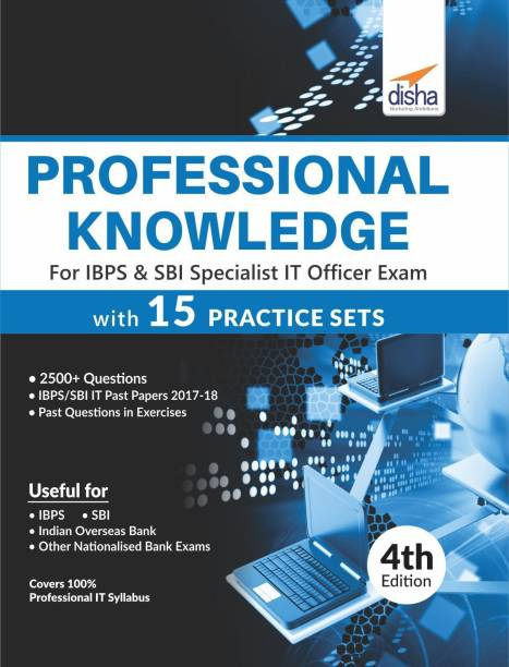 Professional Knowledge for IBPS & SBI Specialist IT Officer Exam with 15 Practice Sets 4th Edition