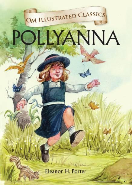 Pollyanna-Om Illustrated Classics