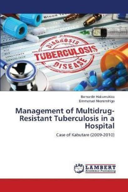 Management of Multidrug-Resistant Tuberculosis in a Hospital