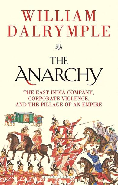 The Anarchy (English, Paperback, Dalrymple William)