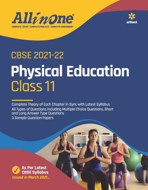 CBSE All In One Physical Education Class 11 for 2022 Exam (Updated edition for Term 1 and 2)