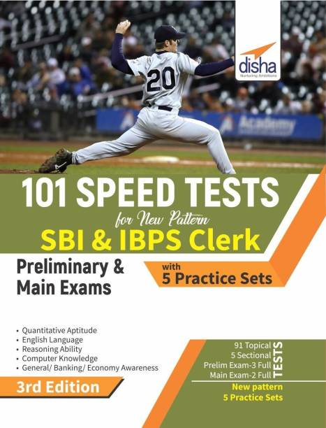 101 Speed Tests for New Pattern SBI & IBPS Clerk Preliminary & Main Exams with 5 Practice Sets 3rd Edition - Includes 5 Practice Sets Third Edition