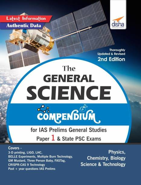 The General Science Compendium for IAS Prelims General Studies Paper 1 & State Psc Exams
