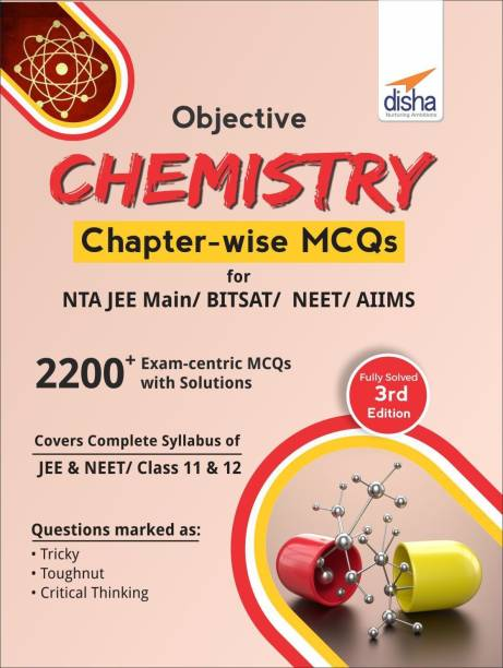 Objective Chemistry Chapter-Wise MCQS for Nta Jee Main/ Bitsat/ Neet/ Aiims