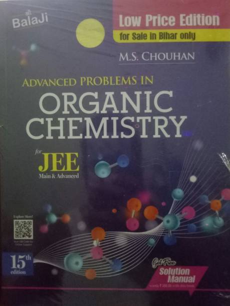 ADVANCED PROBLEMS IN ORGANIC CHEMISTRY FOR JEE MAIN And ADVANCED BY M.S. CHOUHAN