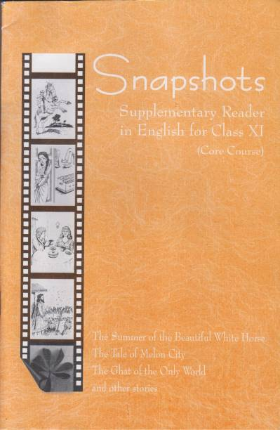 Snapshots English Supplementary Reader For Class - XI (Core Course)