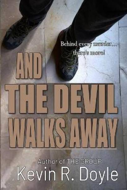 And the Devil Walks Away
