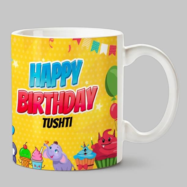 HUPPME Happy Birthday Tushti White Ceramic Coffee Mug