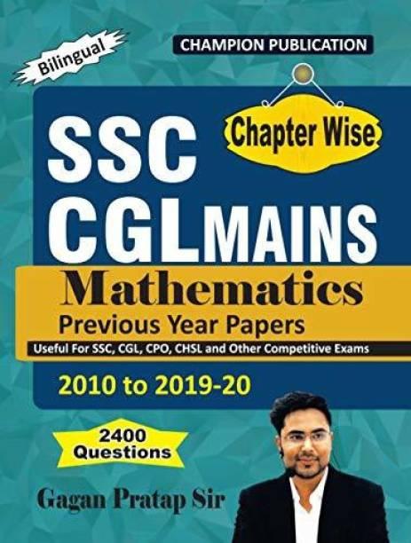 Mathematics | Chapter Wise | SSC CGL MAINS | Gagan Pratap Sir | Bilingual | 2010 To 2019-20 (2400 Questions)