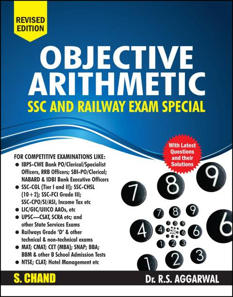 Objective Arithmetic (SSC and Railway Exam Special) - Includes Latest Questions and their Solutions