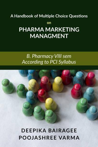 A Handbook of Multiple Choice Questions on Pharma Marketing Management