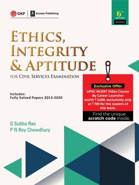 Ethics, Integrity & Aptitude (for Civil Services Examination)