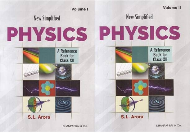 New Simplified Physics : A Reference Book For Class 12 Examination 2020-2021 (Set Of 2 Volumes) By S.L. Arora