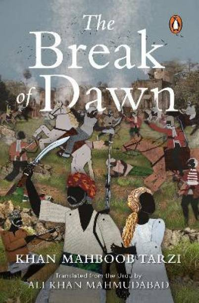 The Break of Dawn (A thrilling page-turner set amidst the 1857 rebellion)