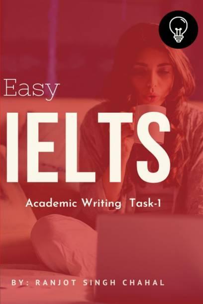 Easy IELTS Academic Writing