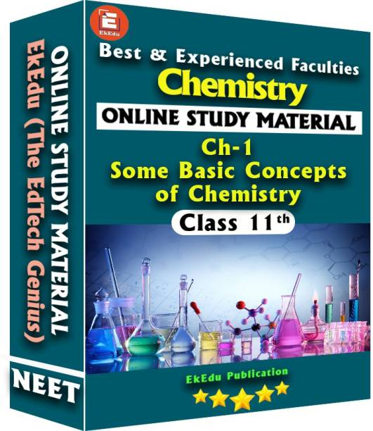 EkEdu Online Study Material of Class 11 Chemistry Ch-1 Some Basic Concepts of Chemistry By EkEdu