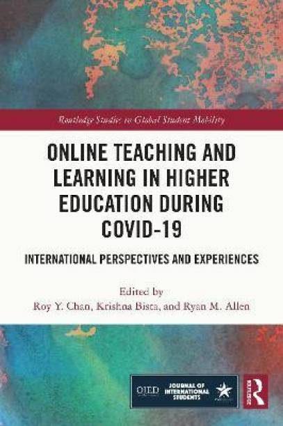 Online Teaching and Learning in Higher Education during COVID-19