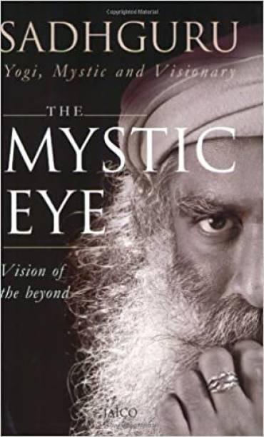 The Mystic Eye: Yogi, Mystic And Visionary