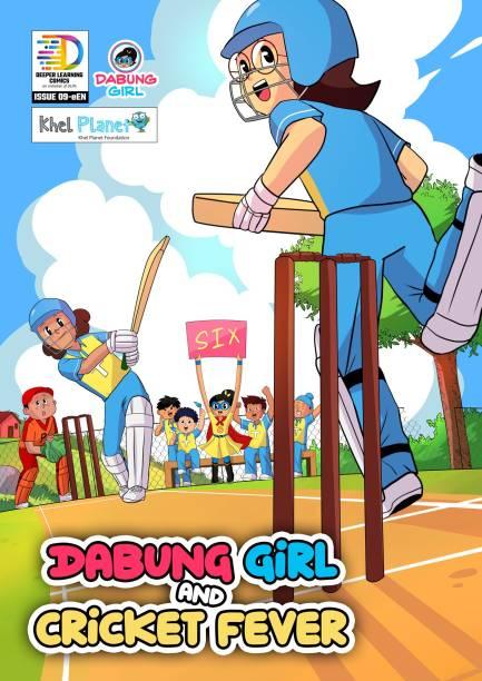 Dabung Girl and Cricket Fever: Superhero Graphic Novel / Comic Book - Dabung Girl and Cricket Fever