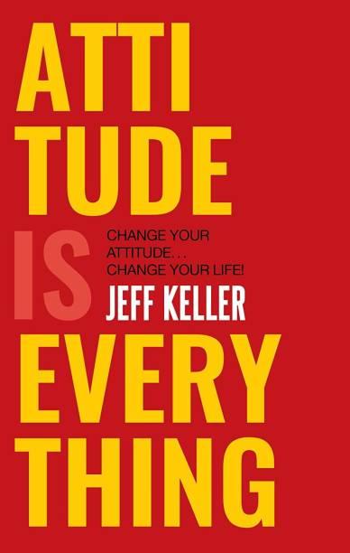 Attitude Is Everything (English, Paperback, Jeff Keller)