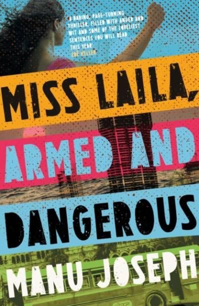 Miss Laila, Armed and Dangerous [Paperback] Joseph, Manu