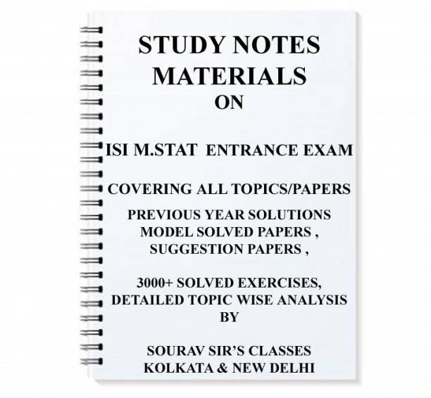 STUDY MATERIAL FOR ISI M.STAT ENTRANCE EXAM WITH 20 SOLVED MODEL PAPERS + PREVIOUS YEAR SOLUTION M.stat Mstat Isimstat M STAT