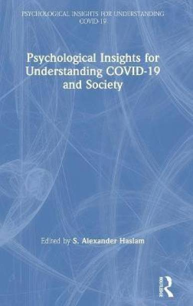 Psychological Insights for Understanding COVID-19 and Society