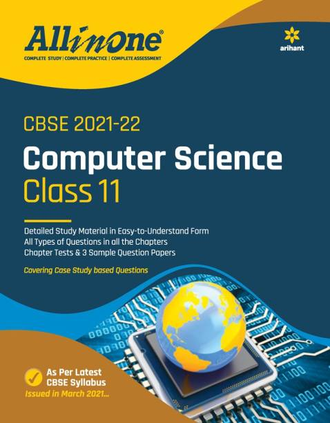 CBSE All In One Computer Science Class 11 for 2022 Exam (Updated edition for Term 1 and 2)