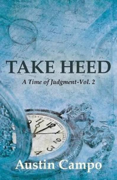Take Heed, Volume 2