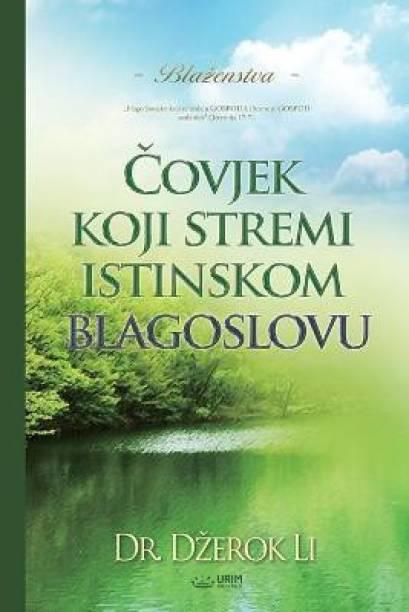 Čovjek koji stremi istinskom blagoslovu(Bosnian)