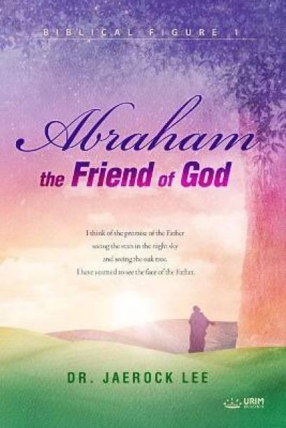 Abraham, the Friend of God