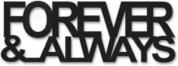 Dravin Craft Street Forever & Always MDF Plaque Painted Cutout Ready to Hang Home Décor, Wall Décor, Wall Art (Black)