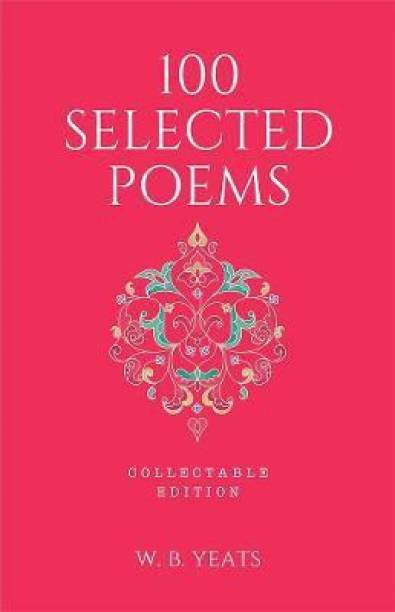 100 Selected Poems, W. B. Yeats