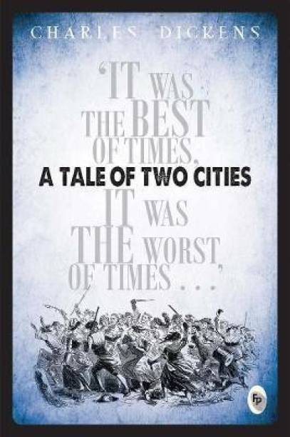 A Tale of Two Cities - It Was the Best of Times, It Was the Worst, of Times…