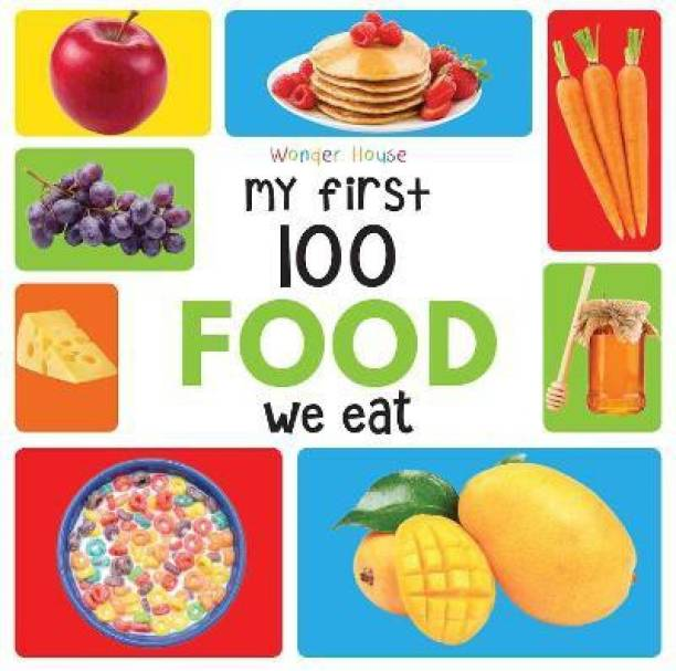 My First 100 Food We Eat - By Miss & Chief