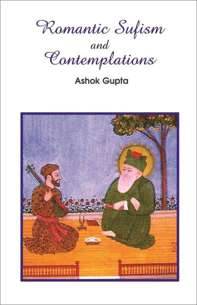 Romantic Sufism and Contemplations