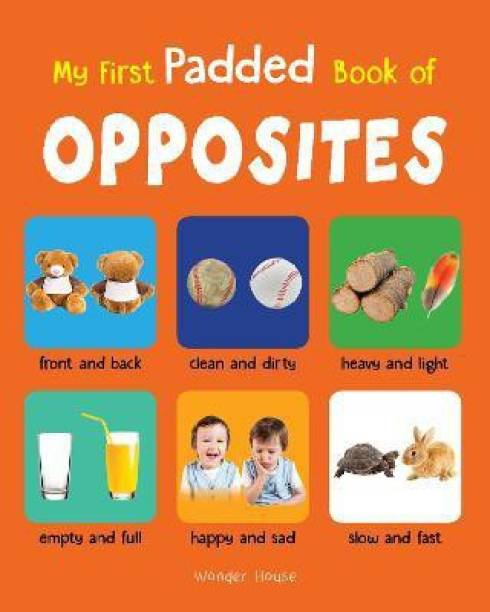 My First Padded Book of Opposites - By Miss & Chief
