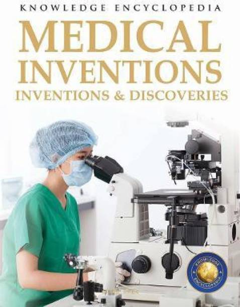 Inventions & Discoveries - Medical Inventions
