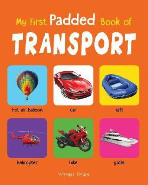 My First Padded Book of Transport - By Miss & Chief
