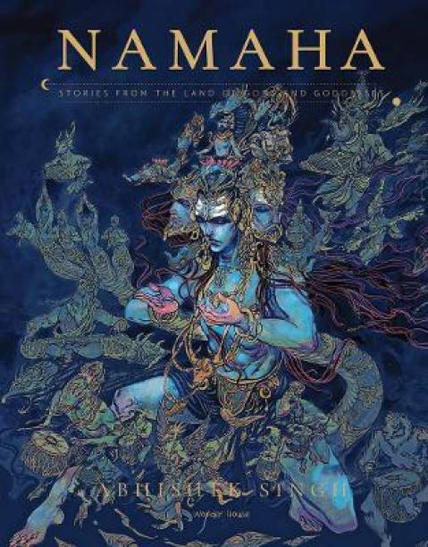 Namaha - Stories from the Land of Gods and Goddesses - By Miss & Chief
