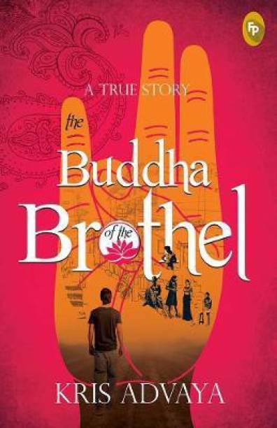 The Buddha of the Brothel - A True Story